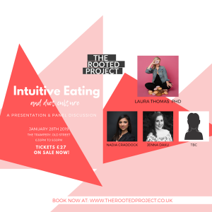 28th JANUARY: The Rooted Project + Intuitive Eating